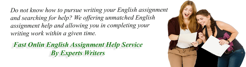 English Assignment Help | English Homework Help